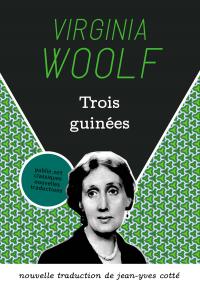 Livre lu : trois guinées, Virginia Woolf