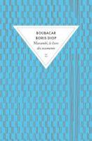 Livre lu : Murambi, Le livre des ossements, Boubacar Boris Diop